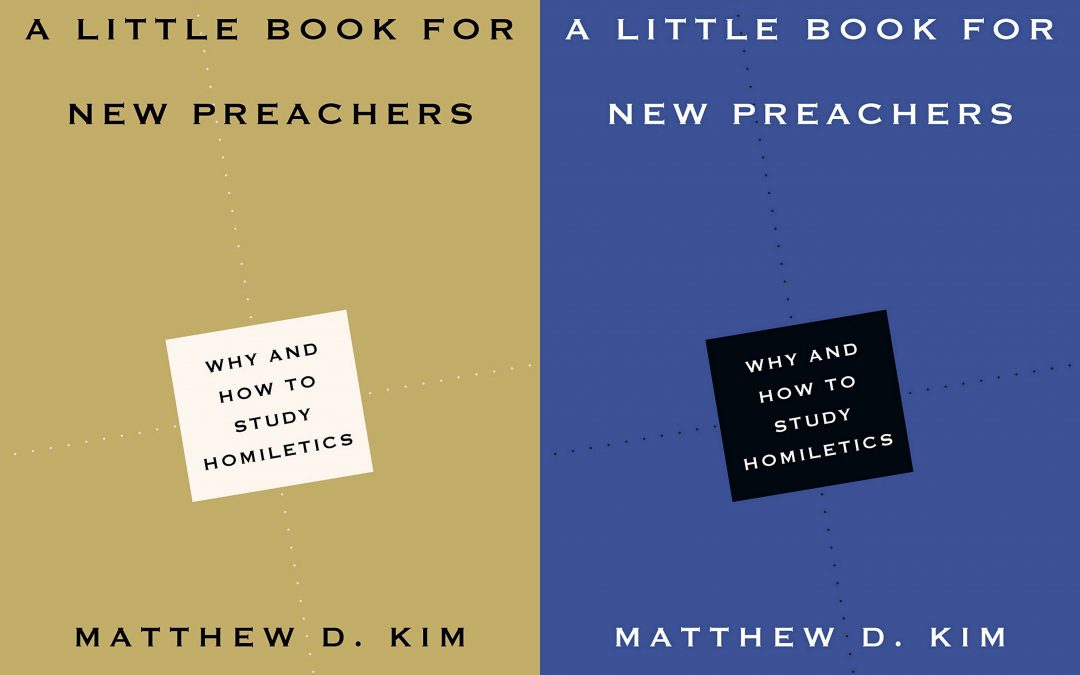 Book Review: A Little Book for New Preachers