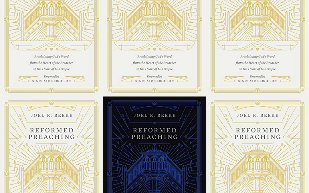 Book Review: Reformed Preaching (Part 1)