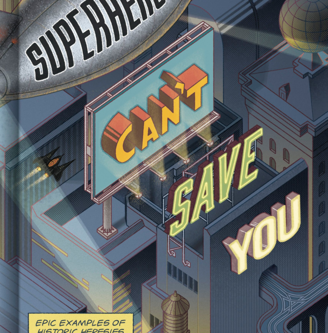 Book Review: Superheroes Can't Save You