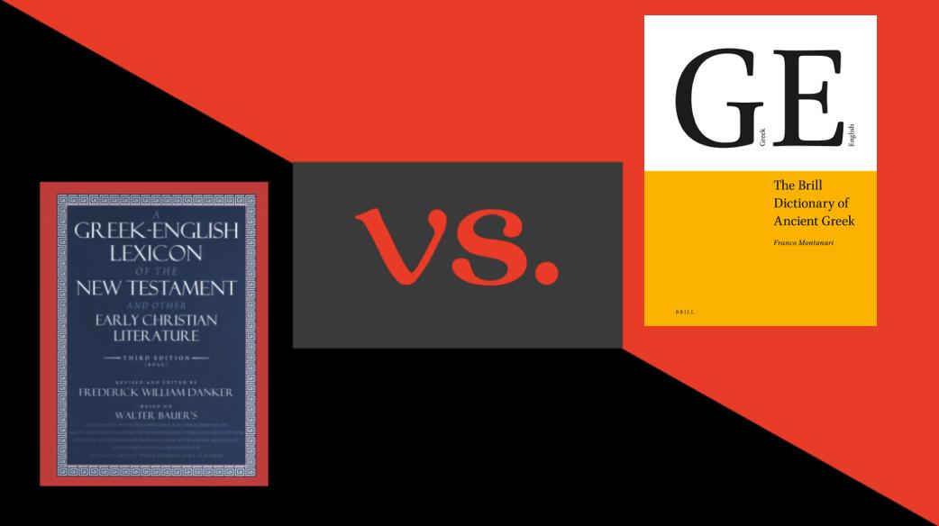BDAG vs. BrillDAG: Battle of the Greek Lexicons