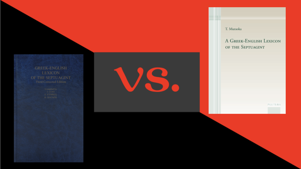 Battle of the Lexicons: Septuagint Edition